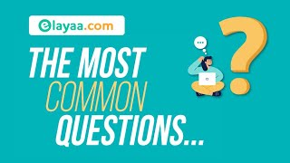 Elayaa.com | Commonly Asked Questions