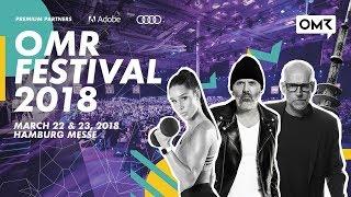OMR Festival 2018 - Recap Trailer | Hamburg, Germany | #OMR18