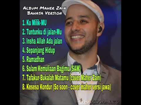 Full Album Maher Zain Indonesia/Malay Version TERBARU (bonus Track So Soon Bahasa Jawa)