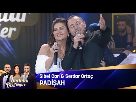Sibel Can & Serdar Ortaç - Padişah