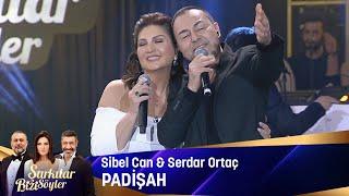 Sibel Can & Serdar Ortaç - Padişah Resimi