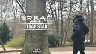 MvKAVELI (RBA) - TRAP STAR