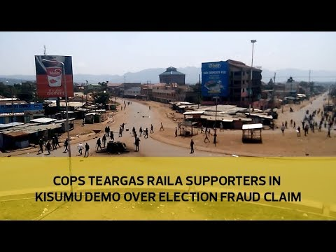 Cops teargas Raila supporters in Kisumu demo over election fraud claim