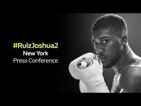 LIVE – Andy Ruiz v Anthony Joshua 2 Press Conference New York | William Hill Boxing
