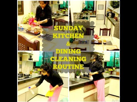 SUNDAY INDIAN KITCHEN & DINING CLEANING ROUTINE