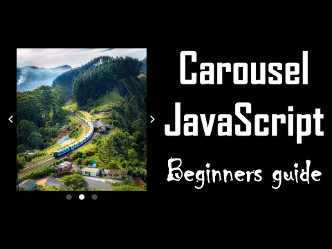 Code A Carousel With JavaScript, HTML And CSS, From Scratch [beginners]