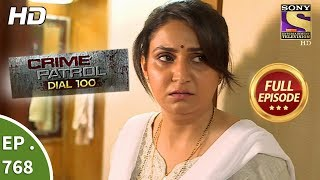 Crime Patrol Dial 100 - Ep 768 - Full Episode - 2nd May, 2018