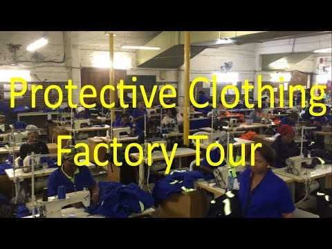 Protective Clothing Factory Tour - Siyasebenza Manufacturing CC (South Africa)