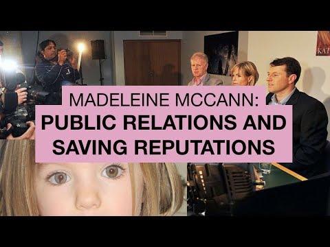 Madeleine McCann: Public Relations & Saving Reputations