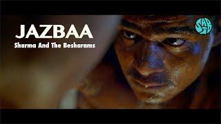 Jazbaa (Sharma, The Besharams) Mp3 Song Download