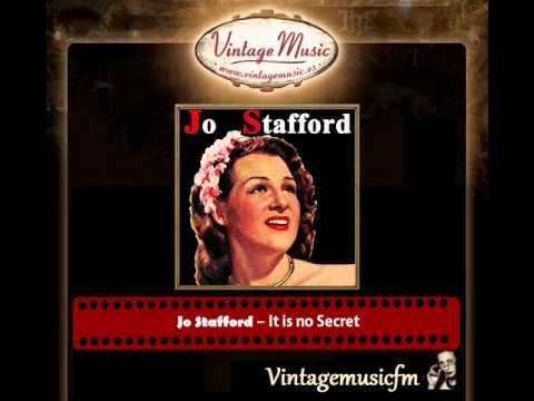 Jo Stafford – It is no Secret