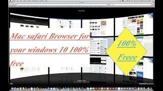 Mac safari Browser for your windows 10 100% free