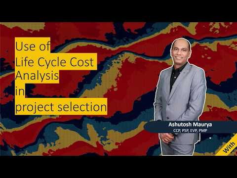 Use Of Life Cycle Cost Analysis In Project Selection