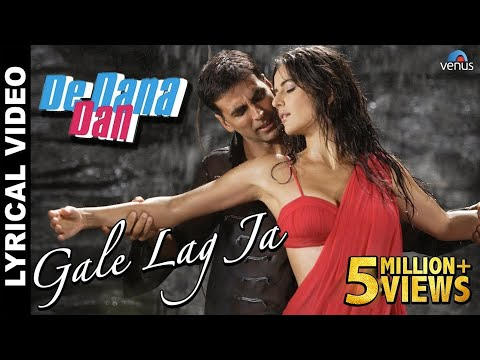 Gale Lag Ja Full Song With Lyrics  De Dana Dan  Akshay Kumar, Katrina Kaif