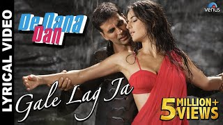 """Gale Lag Ja"" Full Song With Lyrics 