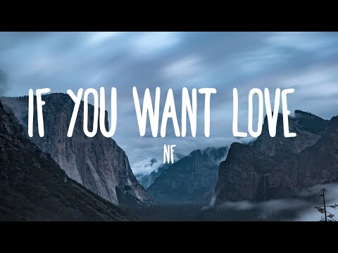 NF - If You Want Love (Lyrics)