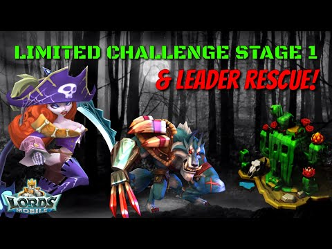 Limited Challenge Stage 1 & POA Leader Rescue! - Lords Mobile