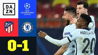 Girouds Traumtor killt Abwehrriegel: Atletico Madrid - Chelsea 0:1 | UEFA Champions League