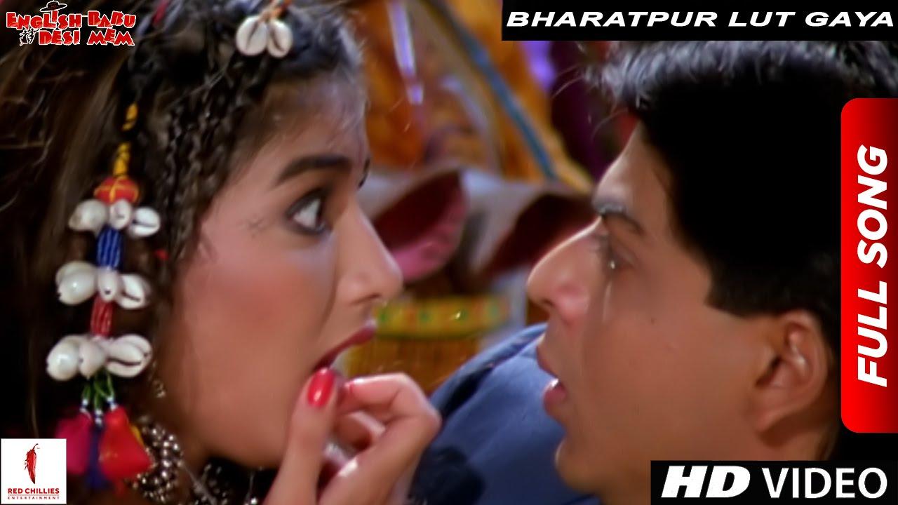 Download Bharatpur Lut Gaya | Full Song | English Babu Desi Mem | Shah Rukh Khan, Sonali Bendre