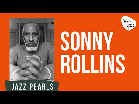 Sonny Rollins - Saxophone Experience