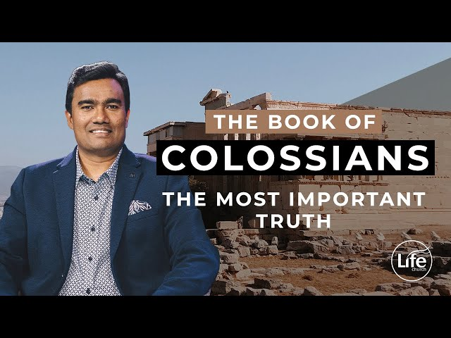 Colossians 9 - The Most Important Truth Ever Revealed | Rev Paul Jeyachandran