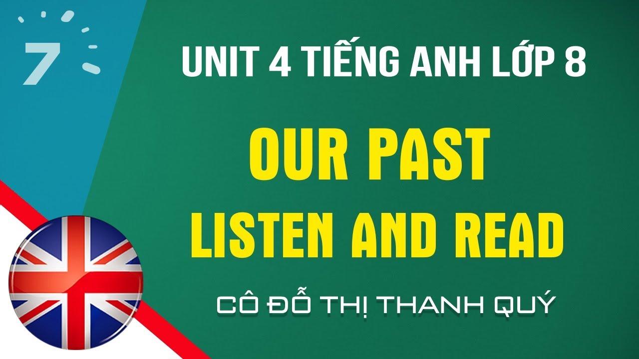 Unit 4: Listen and Read trang 38 SGK Tiếng Anh lớp 8|HỌC247