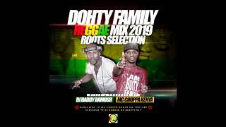 DOHTY FAMILY ROOTS MIX MC CHOPPA/DJ DADDY RAMOSH (2019)