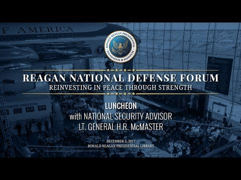 Luncheon w/ National Security Advisor Lt. General H.R. McMaster — 2017 Reagan National Defense Forum