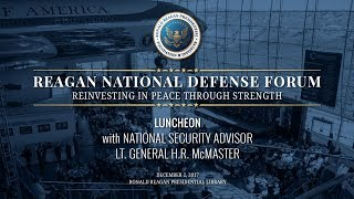 Luncheon w/ National Security Advisor Lt. General H.R. McMaster — 2017 Reagan National Defense Forum