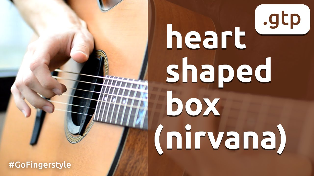 Heart-Shaped Box : Fingerstyle (arr. Yarushkin) - YouTube