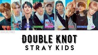 Baixar STRAY KIDS - Double Knot + Colour Coded Lyrics; Han/Rom/Eng