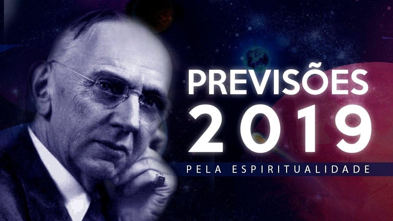 PREVISÕES 2019 PELA ESPIRITUALIDADE | Edgar Cayce