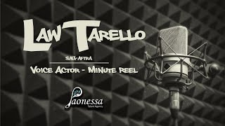 Law Tarello - Voice Actor - Minute Reel