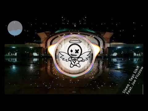 Sleeq - Tepi Sikit Feat. Joe Flizzow 4k HD (Bass Boost)