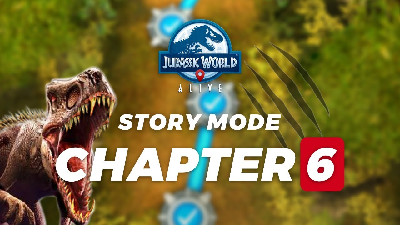 STORY MODE CHAPTER 6 - JURASSIC WORLD ALIVE (New update 1 9) Ep 6