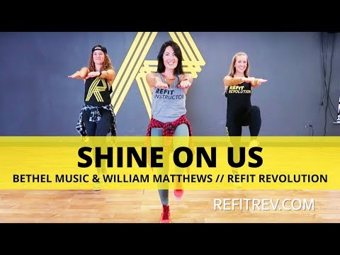 Shine On Us || Bethel Music & William Matthews || Dance Fitness Cool Down || REFIT® Revolution
