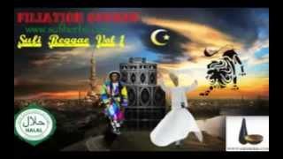 Sufi Reggae mix volume 1 (www.SufiHerbs.com/Filiation Sounds)