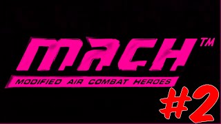 KaThyDieRain Plays - M.A.C.H. Modified Air Combat Heroes Psp Dogfights Gameplays #2. (PPSSPP) 720pHD