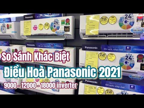 Sự khác biệt Điều Hoà Panasonic 2021 giữa các dòng inverter công suất 9 tới 18000BTU nên biết