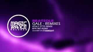 Beatsole - Gale (Vitaly Otto Remix) [Magic Trance]