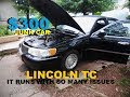 $300 Lincoln Towncar EBAY FUEL PUMP and MANY  OTHER ISSUES