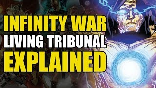 Infinity War: The Living Tribunal Explained
