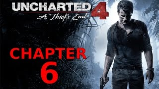 Uncharted 4 Chapter 6 Once a Thief - Walkthrough Video