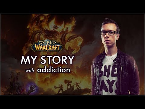 World Of Warcraft Addiction *How I Beat It*
