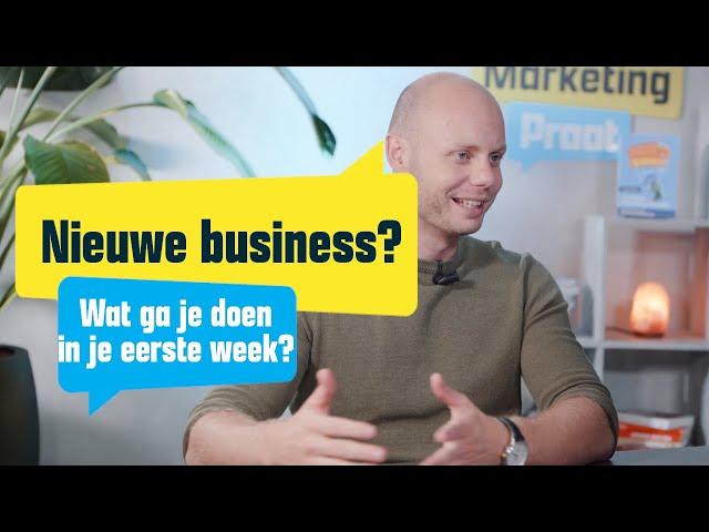 Wat moet je doen in je 1e week als ondernemer?