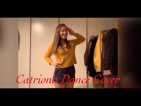Catriona Dance  Cover // Lynn Twice