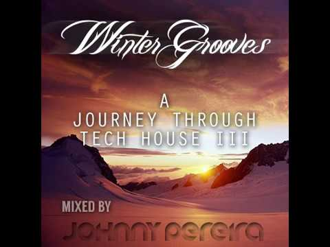 ´Winter Grooves´ A Journey Through Tech House Vol.3 mixed by Johnny Pereira