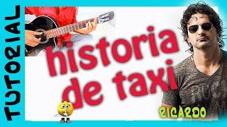 Historia de Taxi Acordes para Guitarra