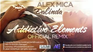 Alex Mica   Dalinda Addictive Elements  RemixRadio Edit 720p