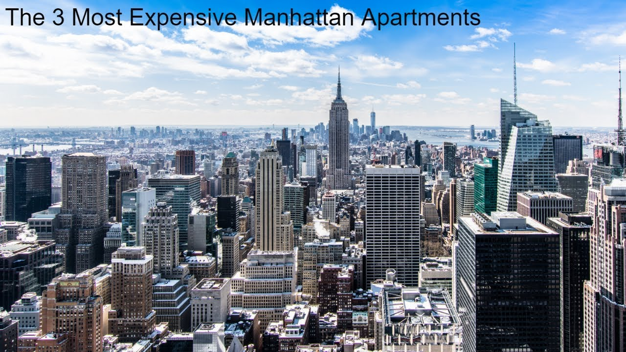 The 3 Most Expensive Manhattan Apartments Youtube